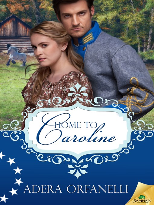 Title details for Home to Caroline by Adera Orfanelli - Wait list