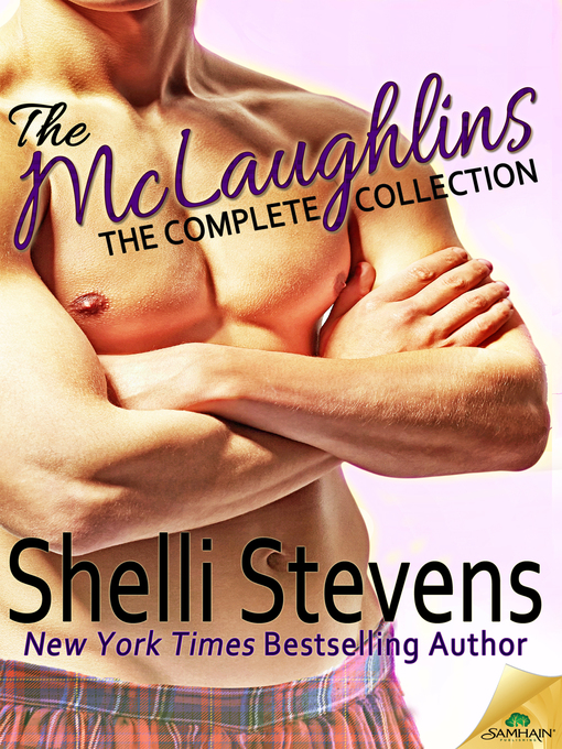 Title details for The McLaughlins: The Complete Collection by Shelli Stevens - Wait list