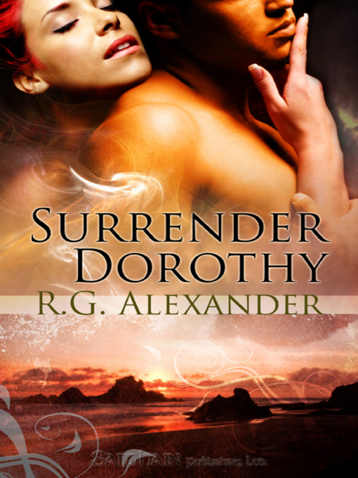 Title details for Surrender Dorothy by R.G. Alexander - Available