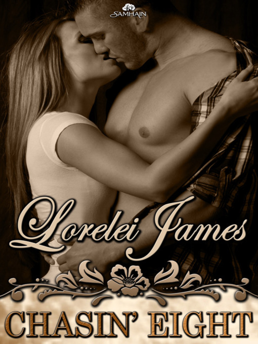 Title details for Chasin' Eight by Lorelei James - Wait list