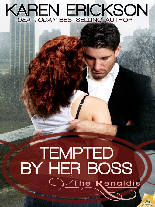 Title details for Tempted by Her Boss by Karen Erickson - Wait list