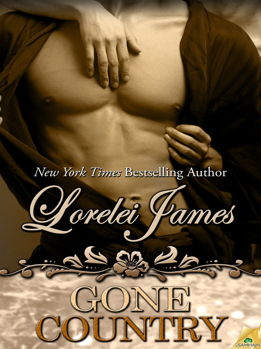 Title details for Gone Country by Lorelei James - Available