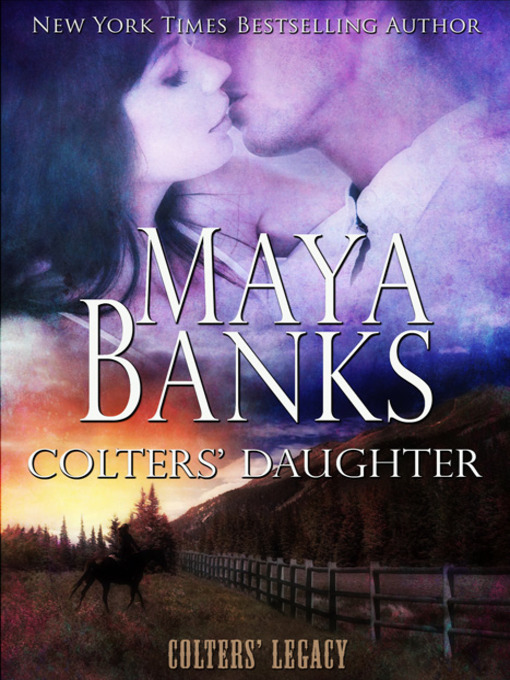 Title details for Colters' Daughter by Maya Banks - Available