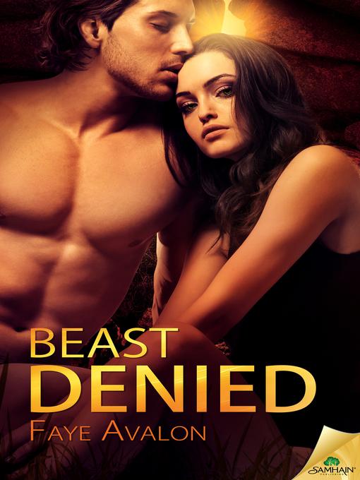 Title details for Beast Denied by Faye Avalon - Wait list