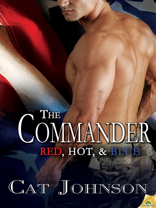 Title details for The Commander by Cat Johnson - Available