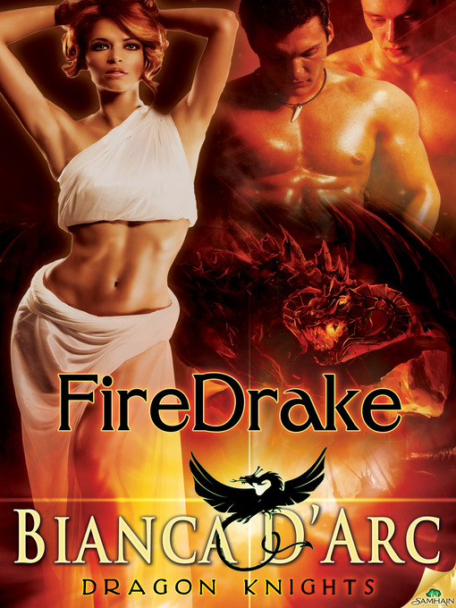 Title details for FireDrake by Bianca D'Arc - Available