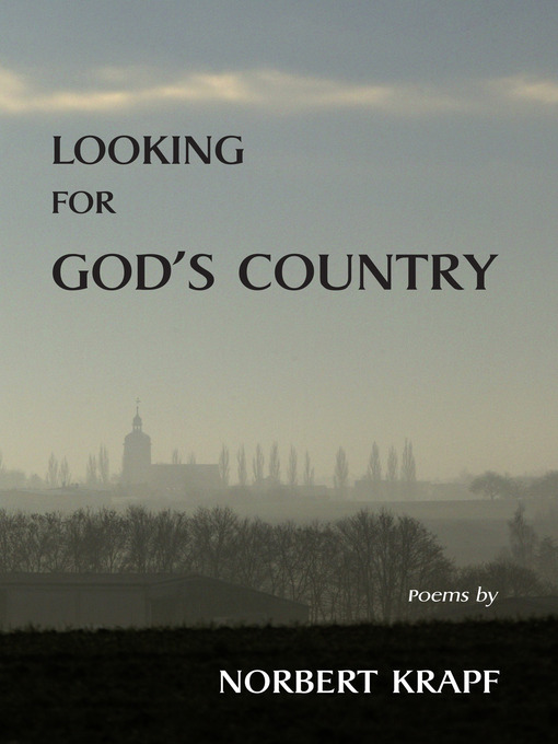 Title details for Looking for God's Country by Norbert Krapf - Available
