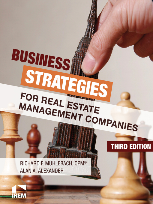 Title details for Business Strategies for Real Estate Management Companies by Richard F. Muhlebach - Available