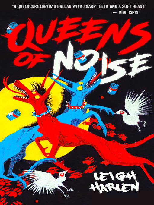 Title details for Queens of Noise by Leigh Harlen - Available