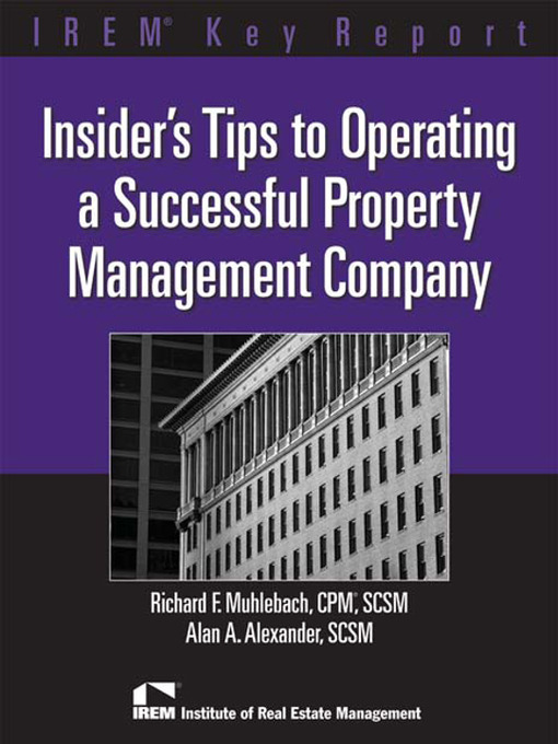 Title details for Insiders Tips to Operating a Successful Property Management Company by Richard Muhlebach - Available