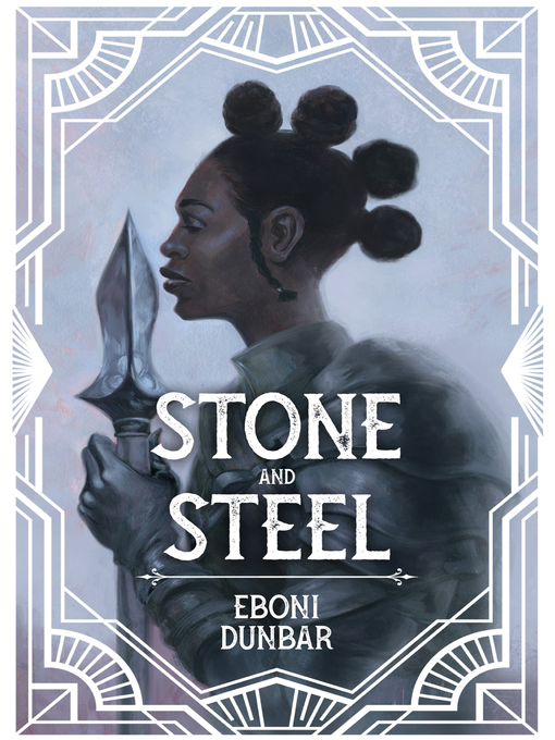 Title details for Stone and Steel by Eboni Dunbar - Available