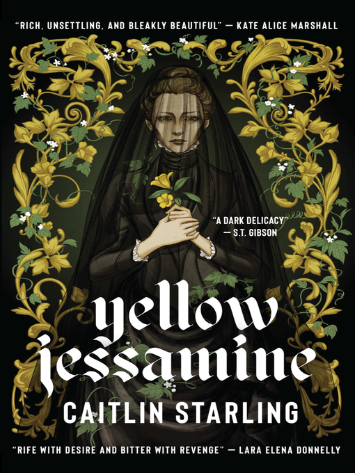 Title details for Yellow Jessamine by Caitlin Starling - Available