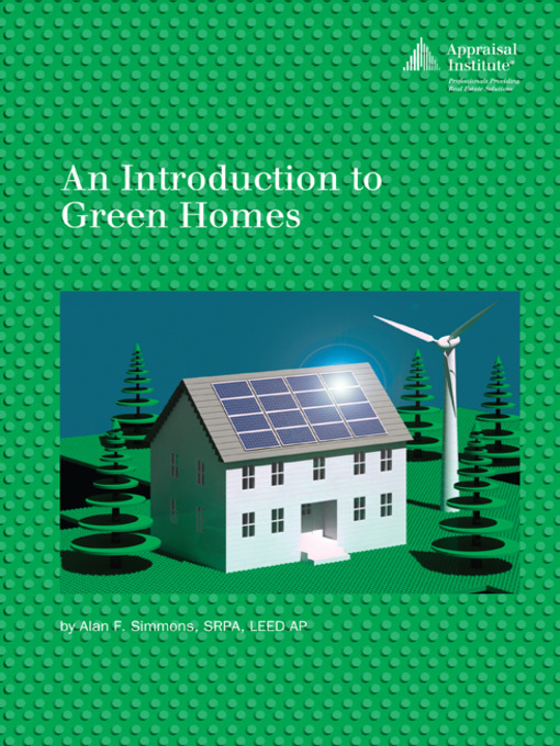 Title details for An Introduction to Green Homes by Alan F. Simmons - Available