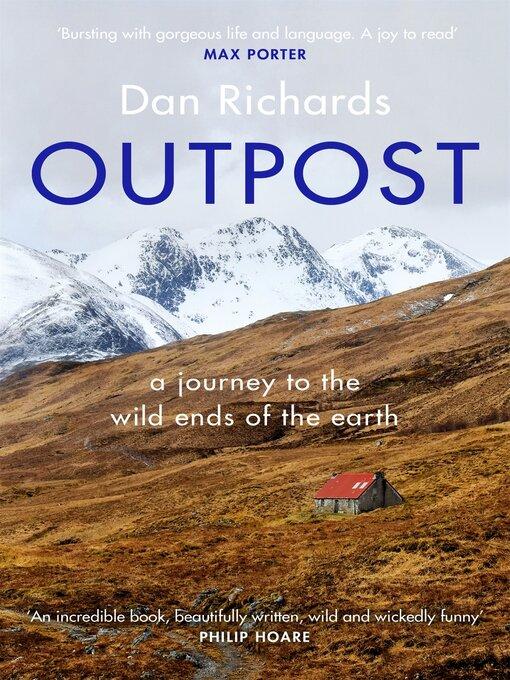 Title details for Outpost by Dan Richards - Wait list