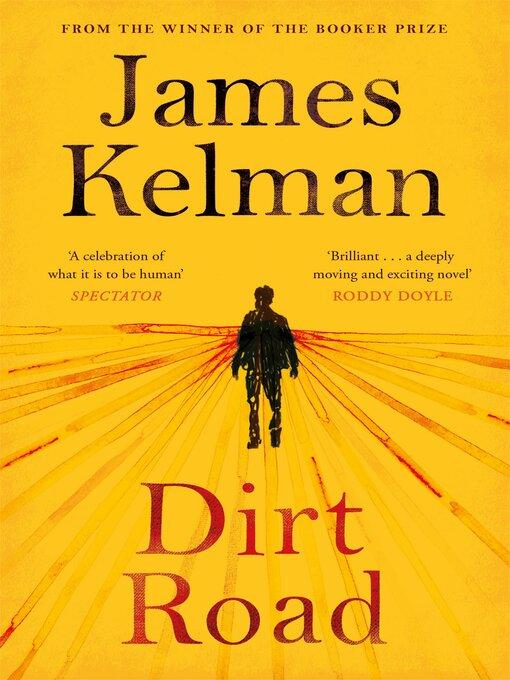 Title details for Dirt Road by James Kelman - Wait list