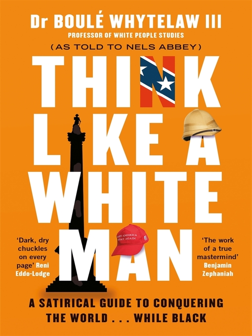 Title details for Think Like a White Man by Dr Boulé Whytelaw III - Available