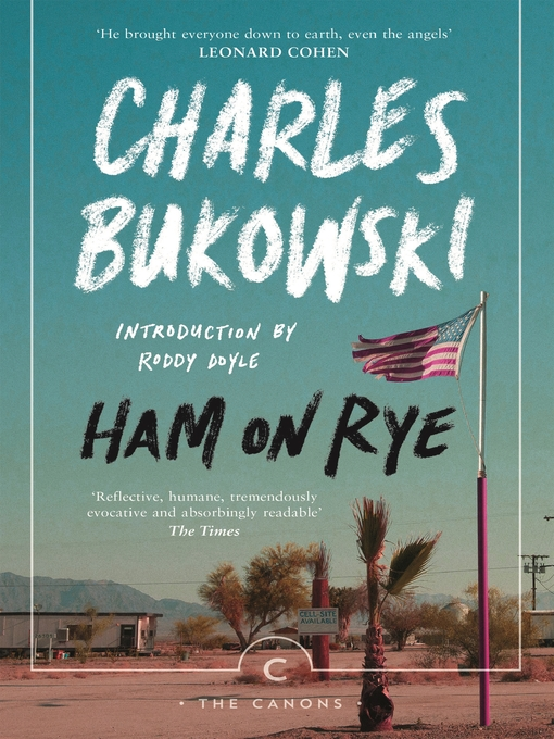 Title details for Ham on Rye by Charles Bukowski - Available