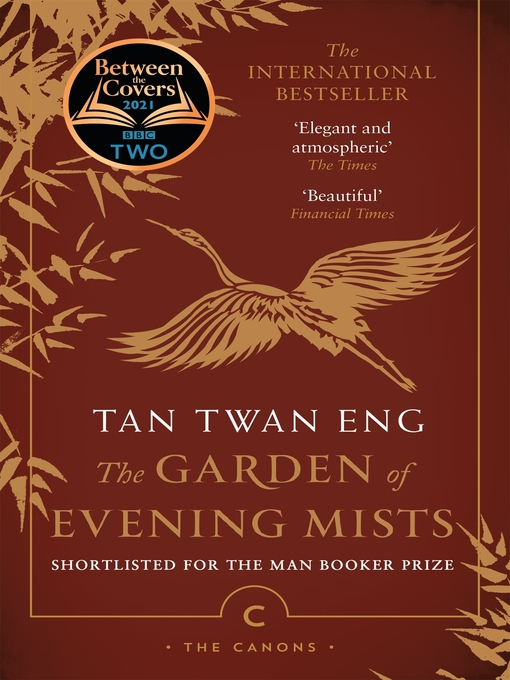 Title details for The Garden of Evening Mists by Tan Twan Eng - Available