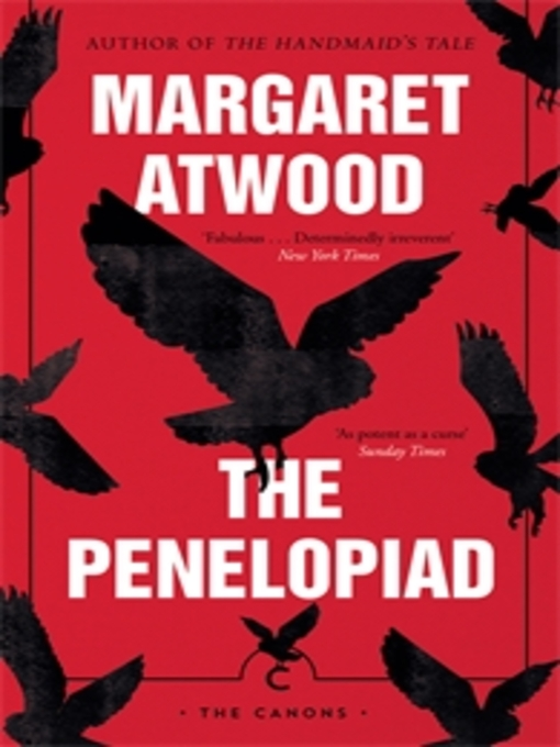 Title details for The Penelopiad by Margaret Atwood - Available