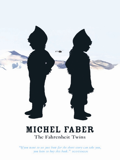 Title details for The Fahrenheit Twins and Other Stories by Michel Faber - Available