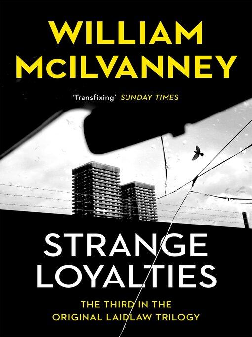Title details for Strange Loyalties by William McIlvanney - Wait list