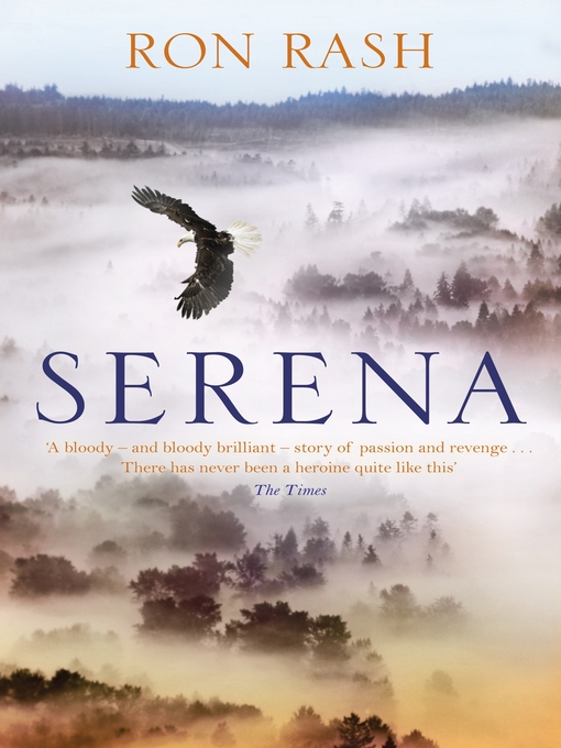 Title details for Serena by Ron Rash - Wait list