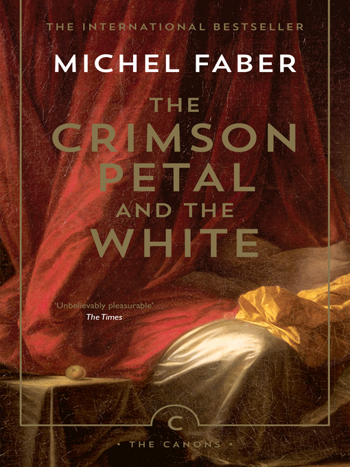 Title details for The Crimson Petal and the White by Michel Faber - Available