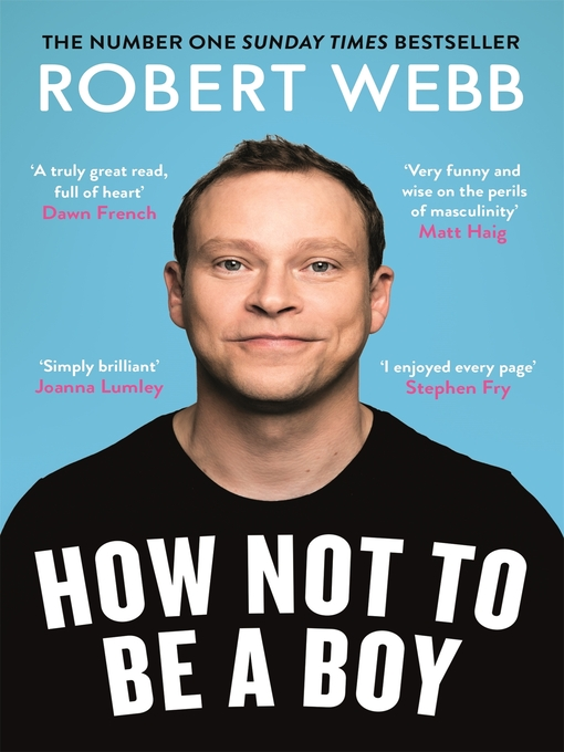 Title details for How Not to Be a Boy by Robert Webb - Wait list