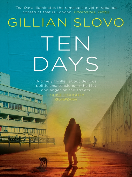 Title details for Ten Days by Gillian Slovo - Available