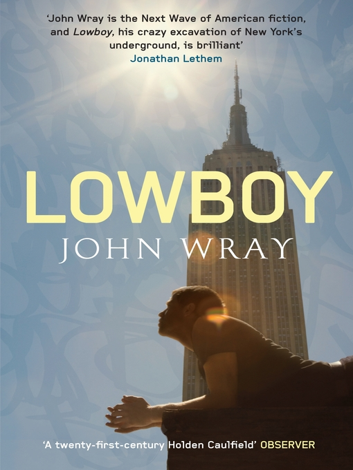 Title details for Lowboy by John Wray - Available