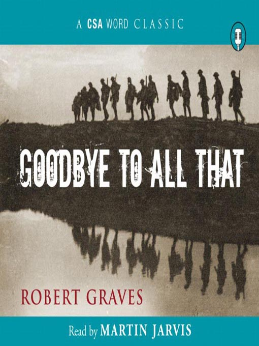 Title details for Goodbye to All That by Robert Graves - Available