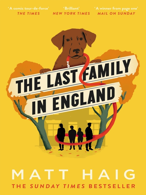 Title details for The Last Family in England by Matt Haig - Wait list