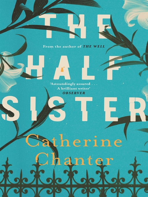 Title details for The Half Sister by Catherine Chanter - Wait list
