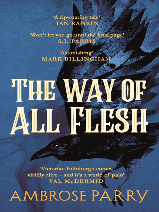 Title details for The Way of All Flesh by Ambrose Parry - Wait list