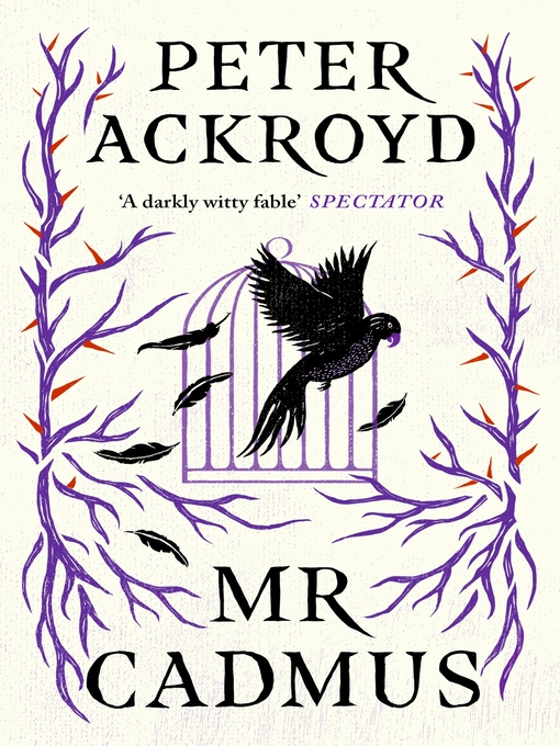Title details for Mr Cadmus by Peter Ackroyd - Available