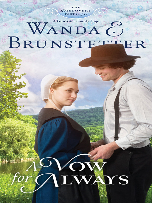 Title details for A Vow for Always by Wanda E. Brunstetter - Available