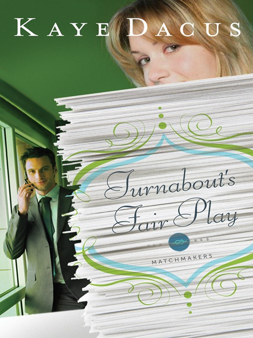 Title details for Turnabout's Fair Play by Kaye Dacus - Available