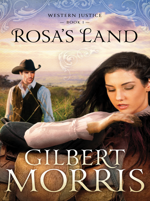 Title details for Rosa's Land by Gilbert Morris - Available