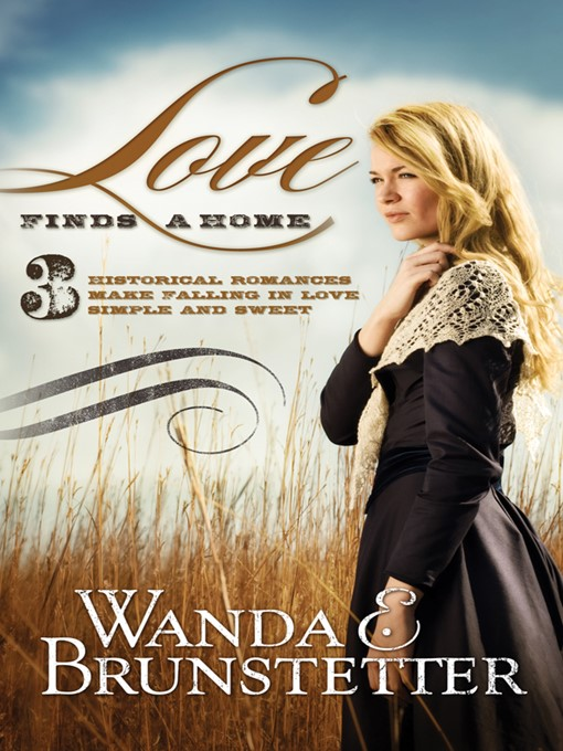 Title details for Love Finds a Home by Wanda E. Brunstetter - Available