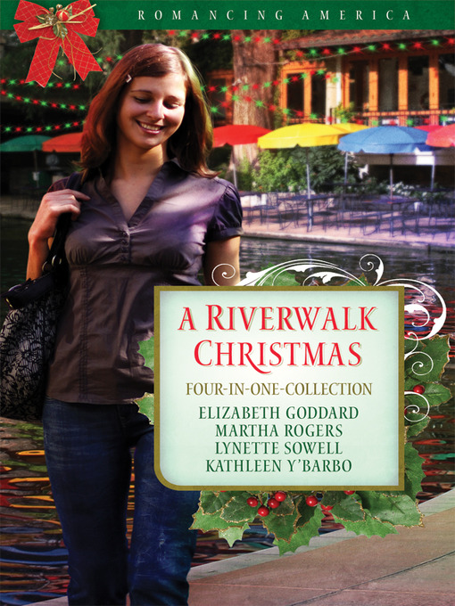 Title details for Riverwalk Christmas by Elizabeth Goddard - Available