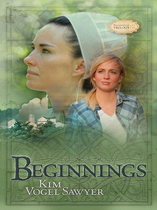 Title details for Beginnings by Kim Vogel Sawyer - Available