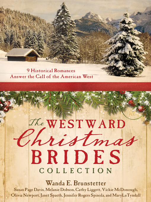 Title details for The Westward Christmas Brides Collection by Wanda E. Brunstetter - Available
