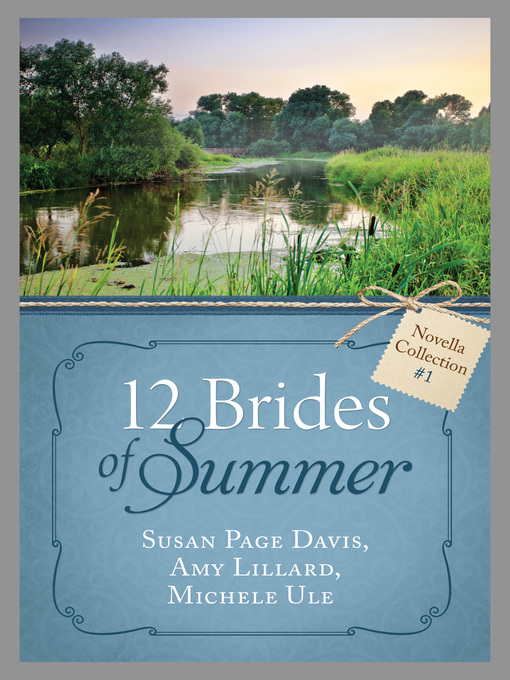 Title details for The 12 Brides of Summer by Susan Page Davis - Available