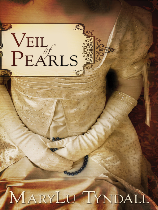 Title details for Veil of Pearls by MaryLu Tyndall - Available