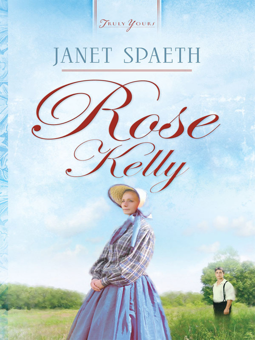 Title details for Rose Kelly by Janet Spaeth - Wait list