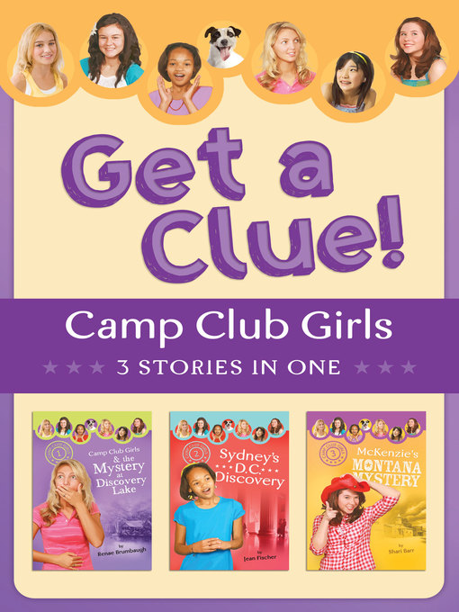 Title details for Camp Club Girls Get a Clue! by Renae Brumbaugh Green - Available