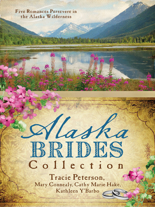 Title details for Alaska Brides Collection by Mary Connealy - Available