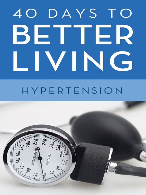 Title details for 40 Days to Better Living—Hypertension by Scott Morris - Available