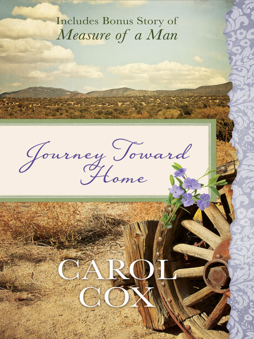 Title details for Journey Toward Home by Carol Cox - Available