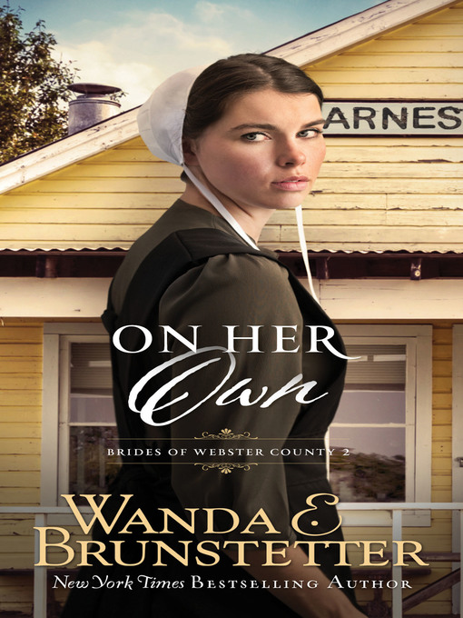 Title details for On Her Own by Wanda E. Brunstetter - Available
